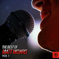 Matt Monro - The Best of Matt Monro, Vol. 1