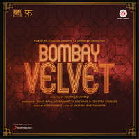 Amit Trivedi - Bombay Velvet (Original Motion Picture Soundtrack)