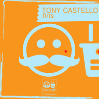Tony Castello - Firts