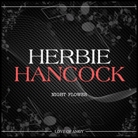 Herbie Hancock - Night Flower