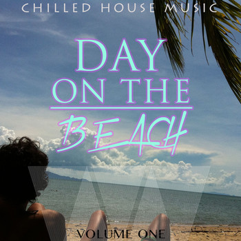 Various Artists - Day on the Beach, Vol. 1