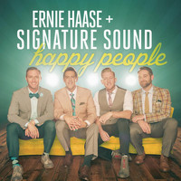 Ernie Haase & Signature Sound - Happy People