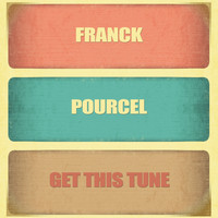 Franck Pourcel - Get This Tune