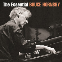 Bruce Hornsby - The Essential Bruce Hornsby