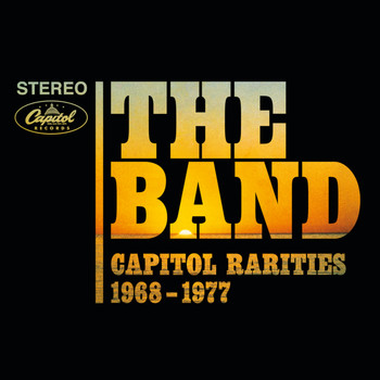 The Band - Capitol Rarities 1968-1977 (Remastered)