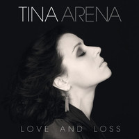 Tina Arena - Love And Loss
