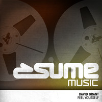 David Grant - Feel Yourself