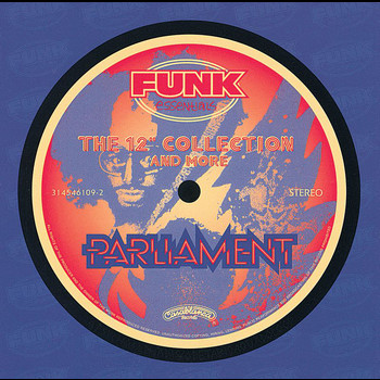 "Parliament - The 12"" Collection And More"