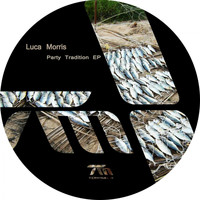 Luca Morris - Party Tradition