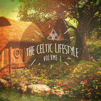 Celtic Spirit - The Celtic Lifestyle, Vol. 1
