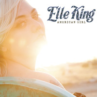 Elle King - American Girl