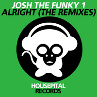 Josh The Funky 1 - Alright (The Remixes)