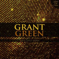 Grant Green - Dig a Little Deeper