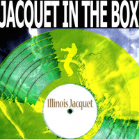 Illinois Jacquet - Jacquet in the Box