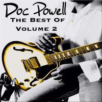 Doc Powell - Doc Powell, the Best of Vol.2