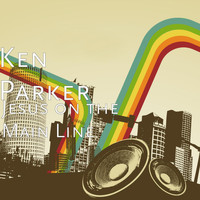 Ken Parker - Jesus on the Main Line