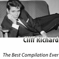 Cliff Richard - The Best Compilation Ever