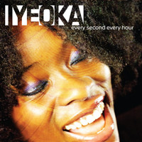 Iyeoka - Every Second Every Hour