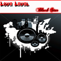 Black Star - Love Level