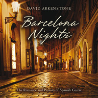 David Arkenstone - Barcelona Nights