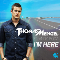 Thomas Mengel - I'm Here