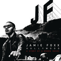 Jamie Foxx - Hollywood: A Story of a Dozen Roses (Deluxe Version) (Explicit)