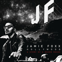 Jamie Foxx - Hollywood: A Story of a Dozen Roses (Explicit)