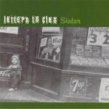 Letters To Cleo - Sister