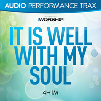 4Him - It Is Well With My Soul (Audio Performance Trax)