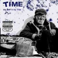 Time - My Past Is My Pain Lp