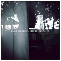David Duchovny - Hell Or Highwater