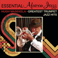 Hugh Masekela - Greatest Trumpet Jazz Hits