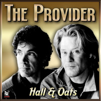 Hall & Oates - The Provider- Hall & Oates (Gulliver)