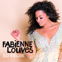 Fabienne Louves - Held Vo Millione