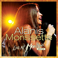 Alanis Morissette - Live At Montreux 2012 (Live At The Montreux Jazz Festival, Montreux,Switzerland / 2012)