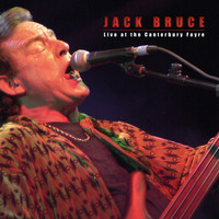 Jack Bruce - Live at the Canterbury Fayre (Explicit)
