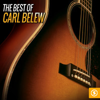 Carl Belew - The Best of Carl Belew