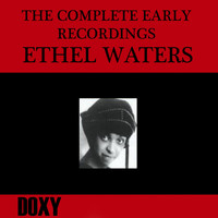 Ethel Waters - The Complete Early Recordings
