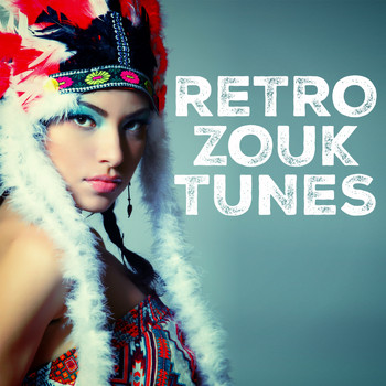 Various Artists - Retro Zouk Tunes