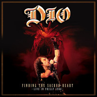 Dio - Finding The Sacred Heart: Live In Philly 1986 (Live At The Spectrum, Philadelphia, PA/1986)