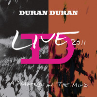 Duran Duran - A Diamond In The Mind (Live At The MEN Arena,Manchester, England / 2011)
