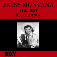 Patsy Montana - The Best Recordings