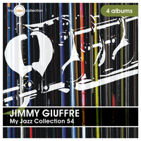 Jimmy Giuffre - My Jazz Collection 54 (4 Albums)