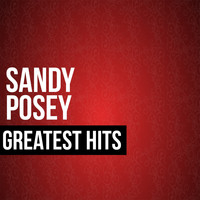 Sandy Posey - Sandy Posey Greatest Hits