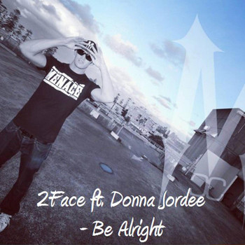 Donna Jordee - Be Alright (feat. Donna Jordee)