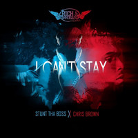 Chris Brown - I Can't Stay (feat. Chris Brown)