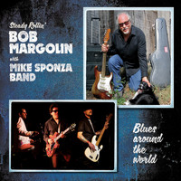 Bob Margolin - Blues Around the World