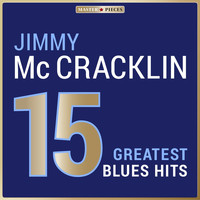 Jimmy McCracklin - Masterpieces Presents Jimmy McCracklin: 15 Greatest Blues Hits