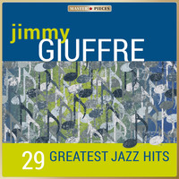 Jimmy Giuffre - Masterpieces Presents Jimmy Giuffre - 29 Greatest Jazz Hits