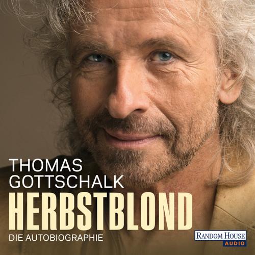 Thomas Gottschalk MP3 Album Herbstblond - Die Autobiographie (Gekürzt)